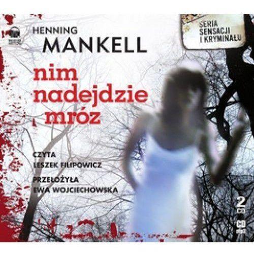 Nim Nadejdzie Mróz. Książka Audio 2cd Mp3 (9788363162405)