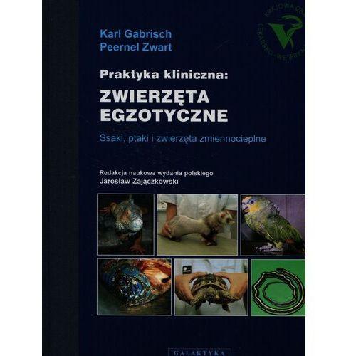 Praktyka kliniczna: ZWIERZĘTA EGZOTYCZNE (2009)