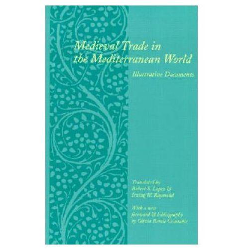 Medieval Trade in the Mediterranean World (9780231123570)