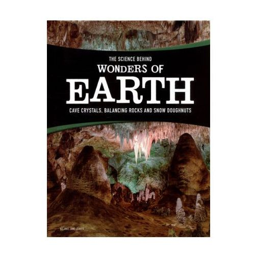 Science Behind Wonders of Earth