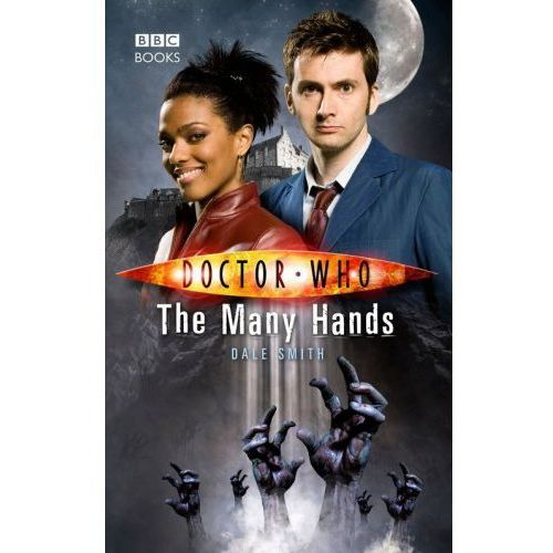 Doctor Who The Many Hands - Dale Smith, Penguin Books
