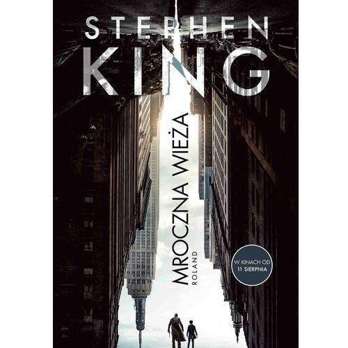 Mroczna Wieża I: Roland. Wydanie filmowe - Stephen King (EPUB), Stephen King