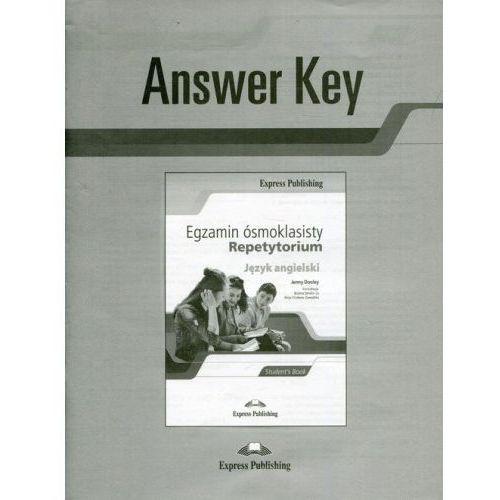 Egzamin ósmoklasisty Repetytorium Język angielski Answer Key, oprawa miękka