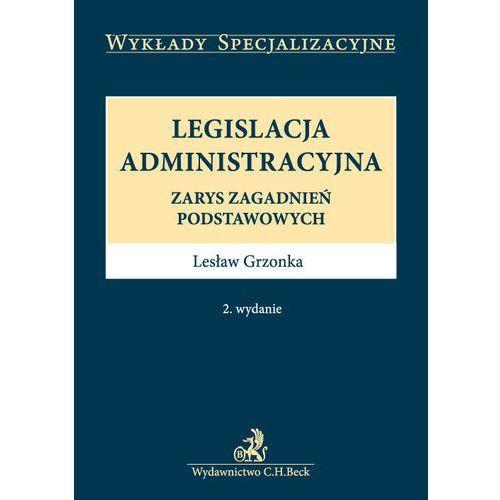 Legislacja administracyjna*natychmiastowawysyłkaod3,99 (161 str.)