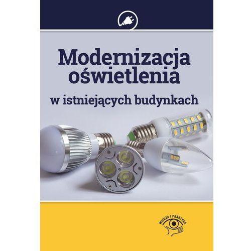 Modernizacja oświetlenia w istniejących budynkach, Strzyżewski Janusz