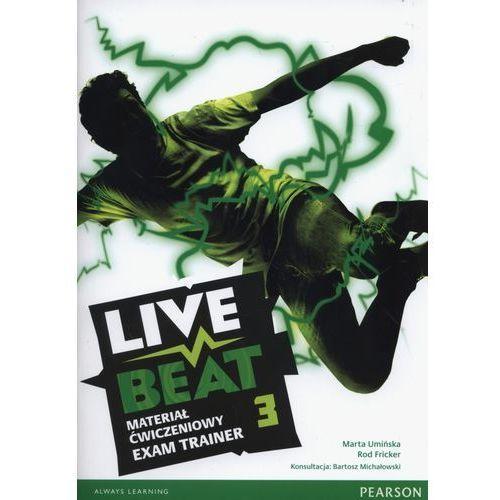 Live Beat 3. Materiał Ćwiczeniowy Exam Trainer (Do Wersji Wieloletniej) + MP3 Online, Pearson