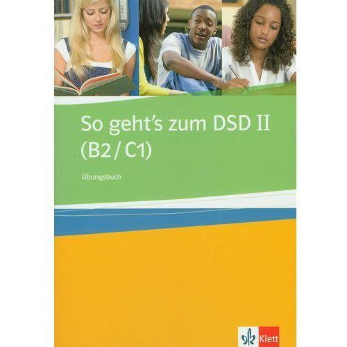 So Geht's Zum Dsd Ii Ubungsbuch (128 str.)