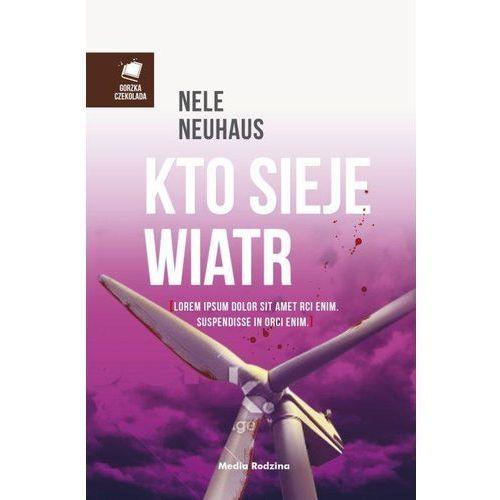 Kto sieje wiatr (2014)
