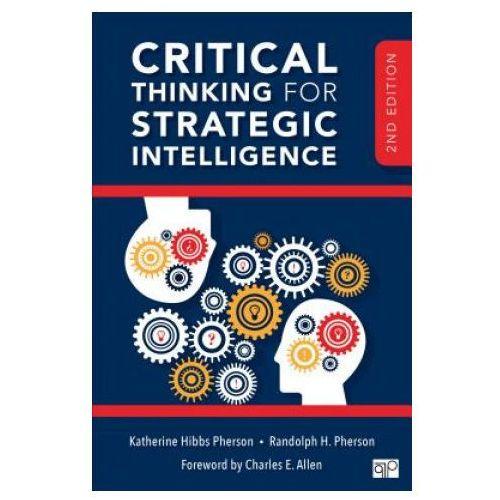 Critical Thinking for Strategic Intelligence (9781506316888)