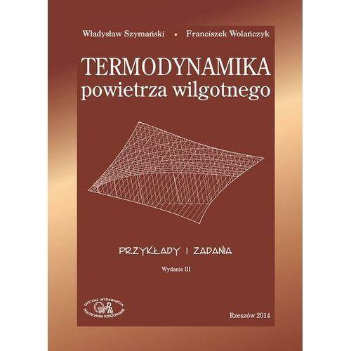 Termodynamika powietrza wilgotnego. Przykłady i zadania - Władysław Szymański - ebook