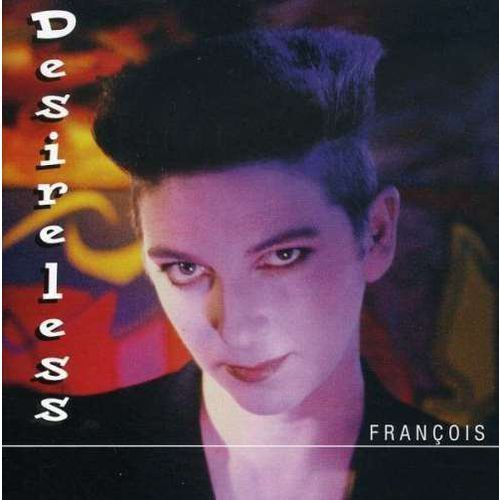 Desireless - Francois [CD]