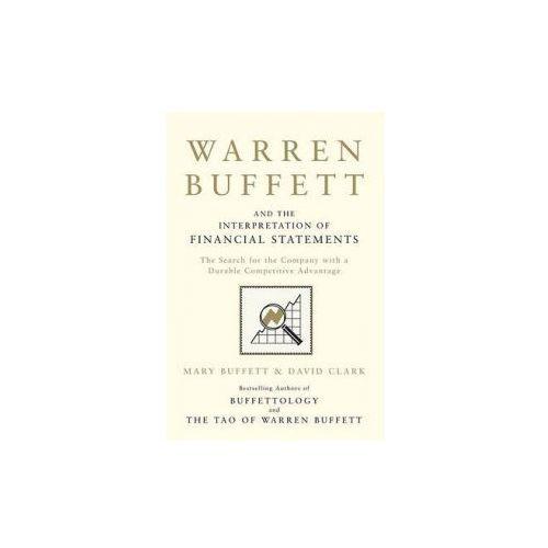 Warren Buffett and the Interpretation of Financial Statements (9781849833196)