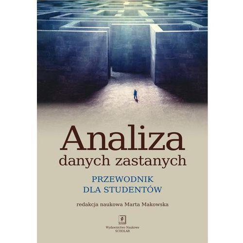 Analiza danych zastanych. Przewodnik dla studentów - Marta Makowska (2013)