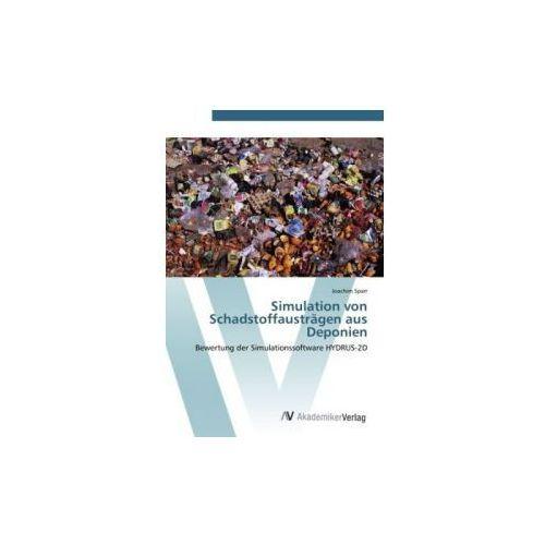 Simulation von Schadstoffausträgen aus Deponien (9783639441062)