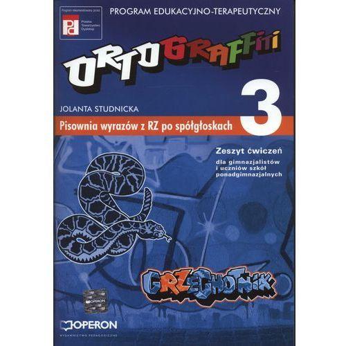 Ortograffiti 3 Zeszyt ćwiczeń pisownia wyrazów z RZ po spółgłoskach, Studnicka Jolanta