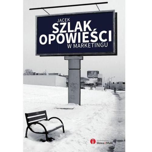 Opowieści w marketingu, Jacek Szlak