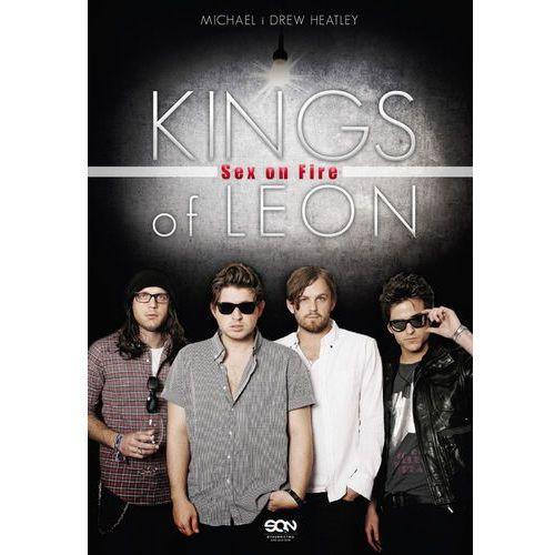 Kings of Leon Sex on Fire - Wysyłka od 5,99 - kupuj w sprawdzonych księgarniach !!! (9788379240173)