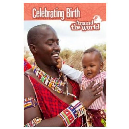 Celebrating Birth Around the World (9781406298949)