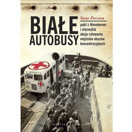 Białe Autobusy Pakt z Himmlerem i niezwykła akcja ratowania więźniów obozów koncentracyjnych, Persson Sune