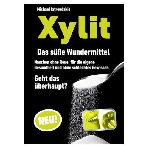 Michael Iatroudakis - Xylit (9783842358515)
