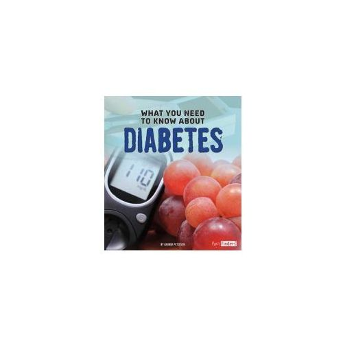 What You Need to Know About Diabetes (9781474703987)