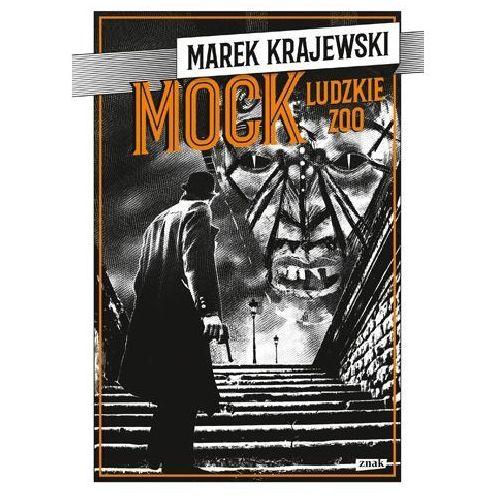 MOCK Ludzkie zoo - Marek Krajewski (2017)