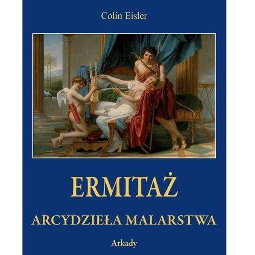 Ermitaż Arcydzieła malarstwa w etui - Eisler Colin DARMOWA DOSTAWA KIOSK RUCHU, oprawa kartonowa