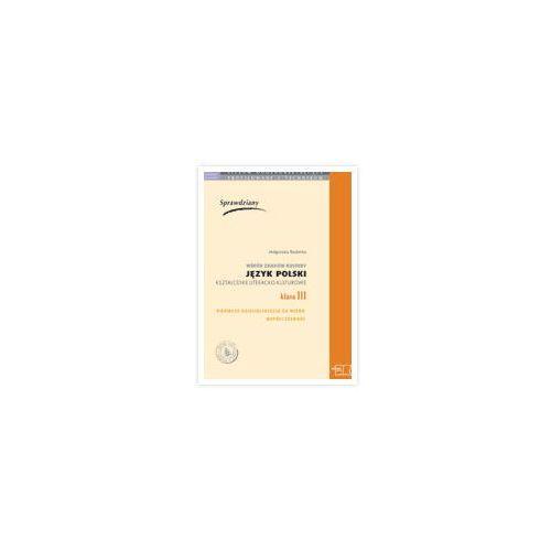 Sprawdziany do kształcenia Literacko - Kulturowego kl. 3 (9788373157913)