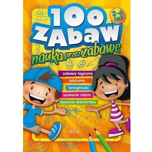 100 zabaw - nauka przez zabawę + zakładka do książki GRATIS, oprawa broszurowa