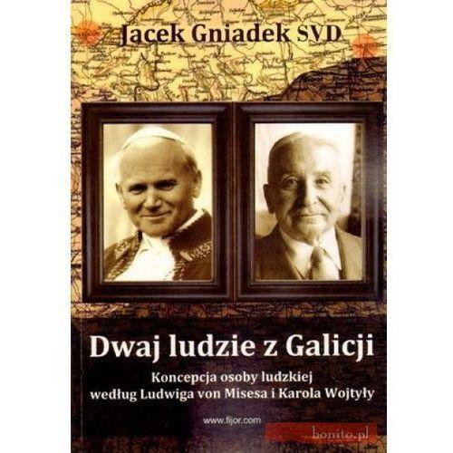 Dwaj ludzie z Galicji - Jacek Gniadek SVD