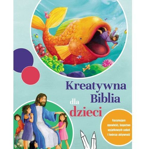 Kreatywna Biblia dla dzieci, oprawa miękka