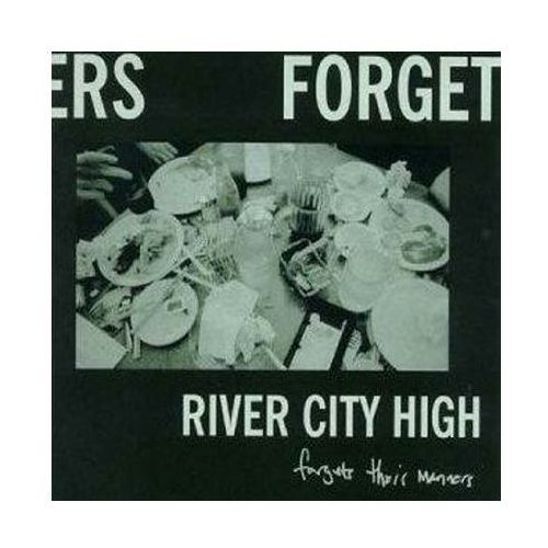 Forget Their Manners - River City High (Płyta CD)