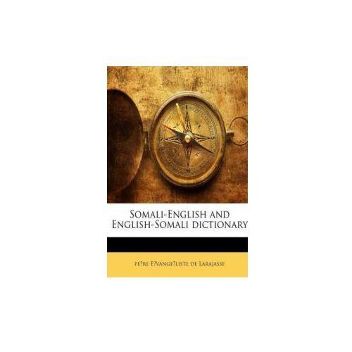 Somali-English and English-Somali dictionary (9781149489505)