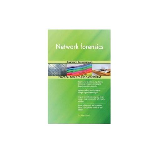 NETWORK FORENSICS STANDARD REQUIREMENTS