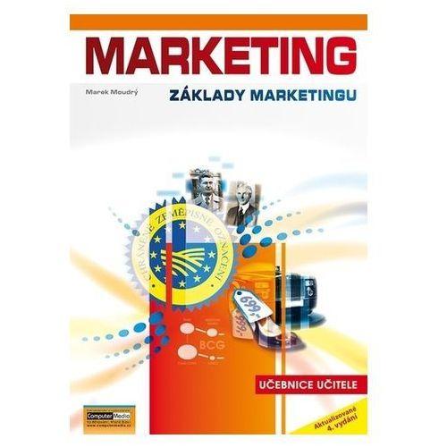 Marketing (Základy marketingu) - učebnice učitele, 4. vydání Marek Moudrý (9788074023613)