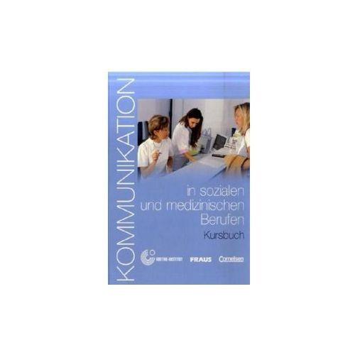 Kommunikation im Beruf: Kommunikation in sozialen und medizinischen Berufen (9783464213223)