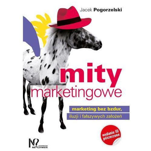 Mity marketingowe - Jacek Pogorzelski (316 str.)