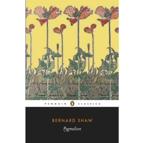 Pygmalion: A Romance in Five Acts (9780141439501)