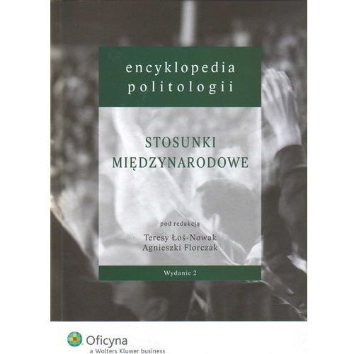 Encyklopedia politologii tom 5 Stosunki międzynarodowe (2010)