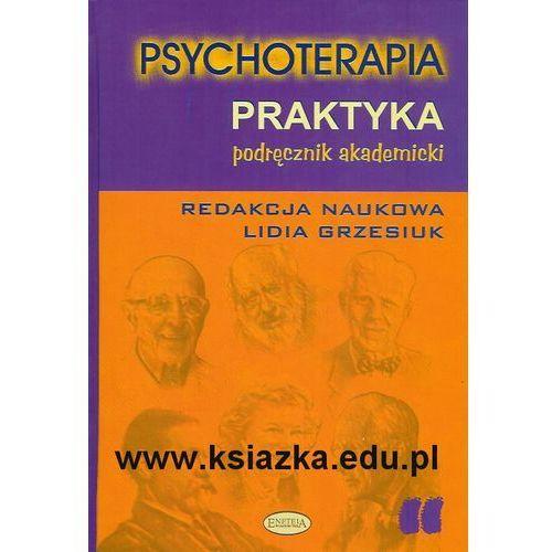 Psychoterapia. Praktyka. Podręcznik akademicki. (2006)