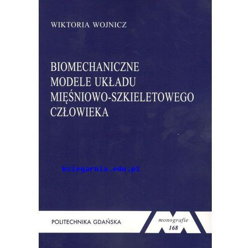 Biomechaniczne modele układu mięśniowo-szkieletowego człowieka, oprawa miękka