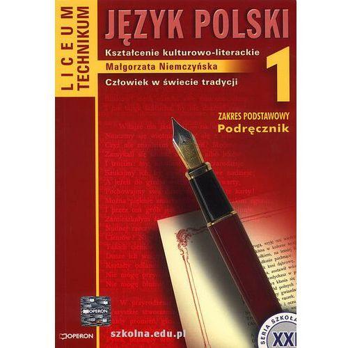 Język polski Kształcenie kulturowo-literackie Zakres podstawowy Podręcznik Człowiek w świecie tradycji