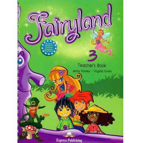 Fairyland 3. Teachers Book, Express Publishing