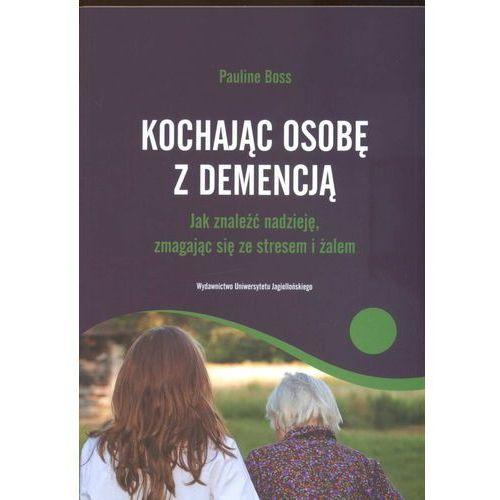 Kochajac osobę z demencją, oprawa miękka