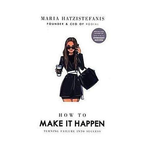 How to Make it Happen, Ebury Press
