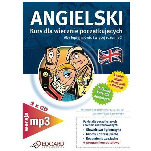 Angielski dla wiecznie początkujących - wersja MP3 Edgard, Edgard
