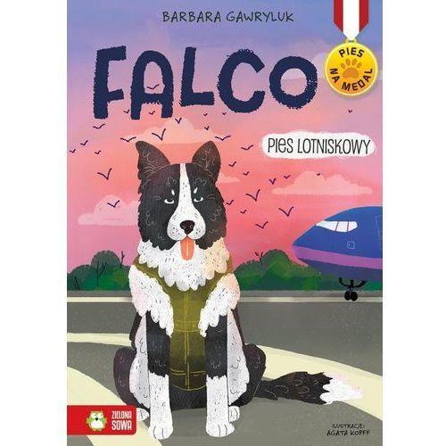 Falco Pies lotniskowy [Gawryluk Barbara] (9788380739383)