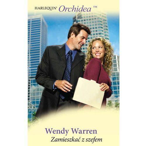 Zamieszkać z szefem - Wendy Warren (236 str.)