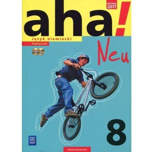 Aha! Neu Język niemiecki 8 Podręcznik + 2CD - Anna Potapowicz, Krzysztof Tkaczyk, oprawa miękka
