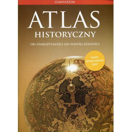 Atlas Historyczny GIM Od star. do współ. w.2015 NE, praca zbiorowa